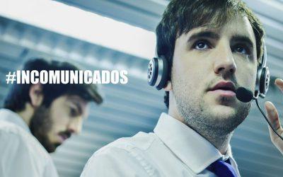 #Incomunicados puede verse en Canal 10