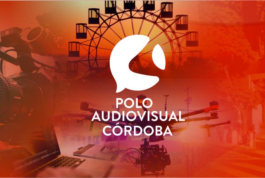 Polo Audiovisual Córdoba: Convocatorias abiertas