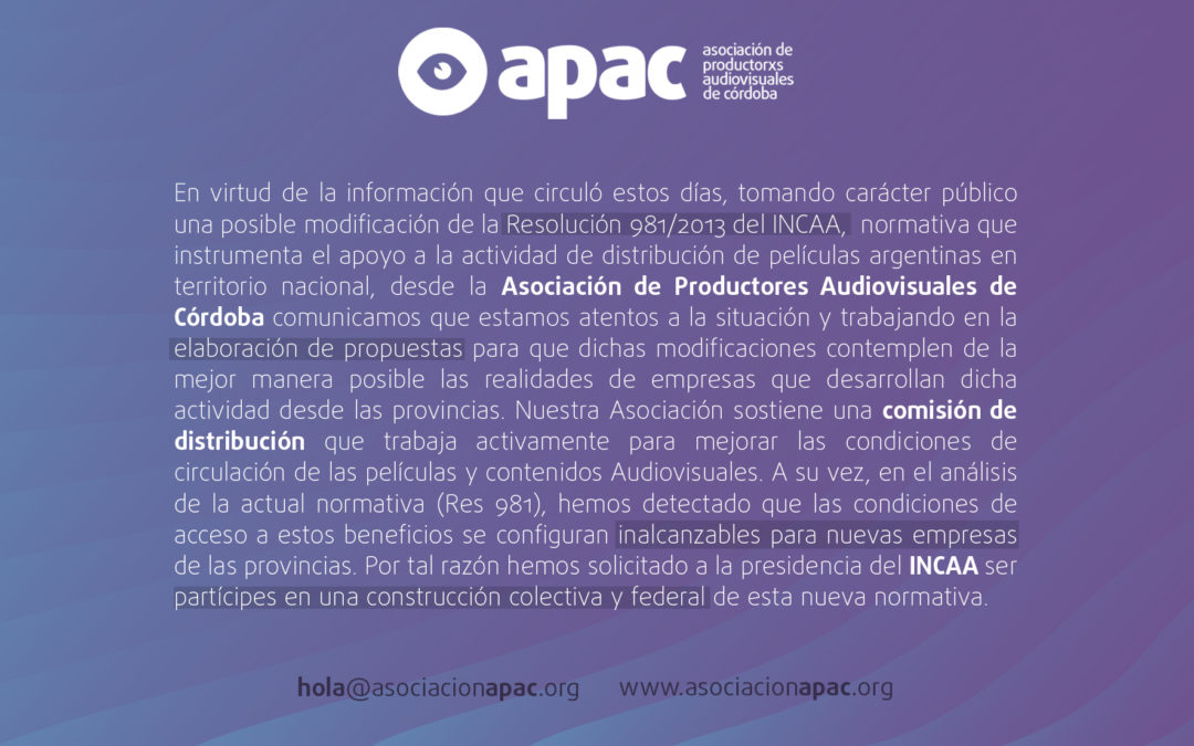 Comunicado respecto a la posible modificación de la Resolución 981/2013 del INCAA