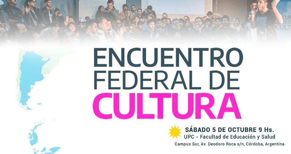 Inscribite y participá del Encuentro Federal de Cultura en Córdoba