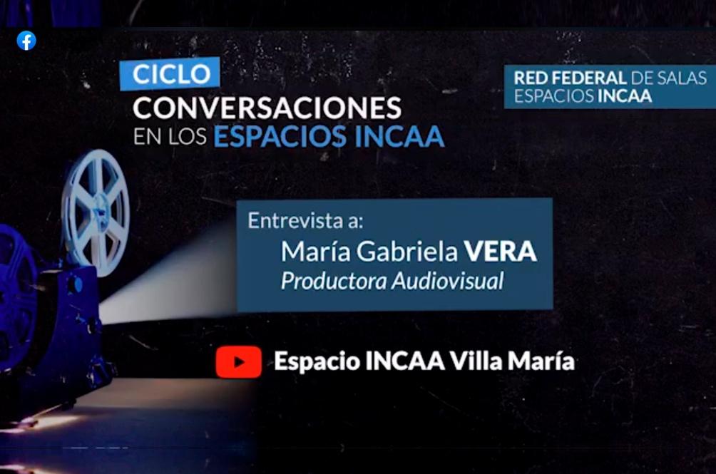 Conversaciones en los Espacios INCAA