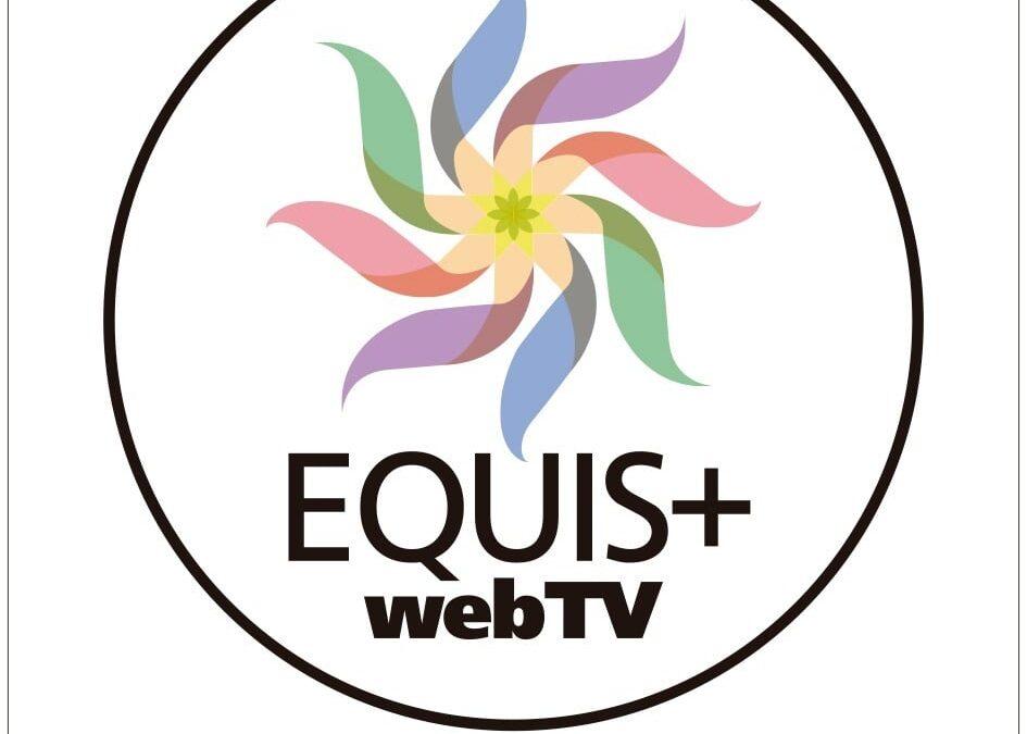 EQUIS+WebTV en búsqueda de nuevos contenidos