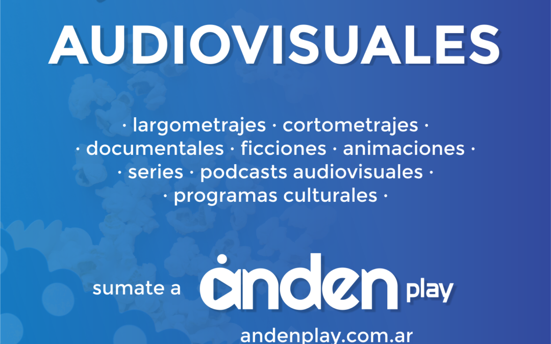 Convocatoria para catálogo de Anden Play